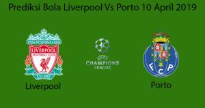 Prediksi Bola Liverpool Vs Porto 10 April 2019