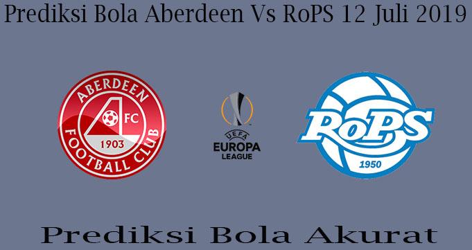 Prediksi Bola Aberdeen Vs RoPS 12 Juli 2019
