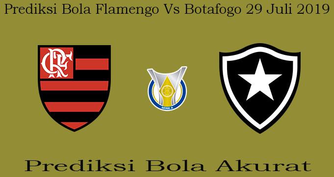 Prediksi Bola Flamengo Vs Botafogo 29 Juli 2019