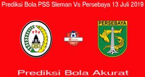 Prediksi Bola PSS Sleman Vs Persebaya 13 Juli 2019
