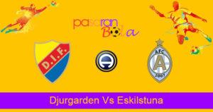Prediksi Bola Djurgarden Vs Eskilstuna 20 Agustus 2019