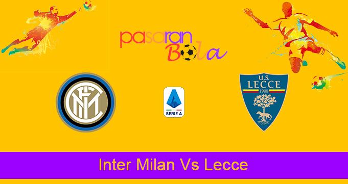 Prediksi Bola Inter Milan Vs Lecce 27 Agustus 2019