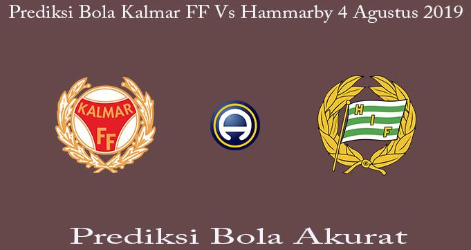Prediksi Bola Kalmar FF Vs Hammarby 4 Agustus 2019