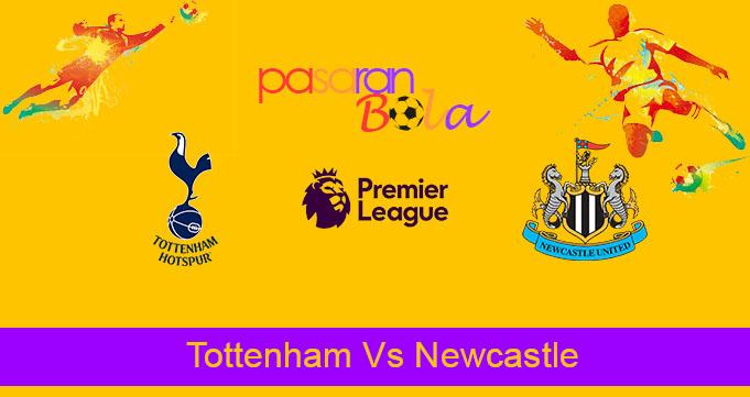 Prediksi Bola Tottenham Vs Newcastle 25 Agustus 2019