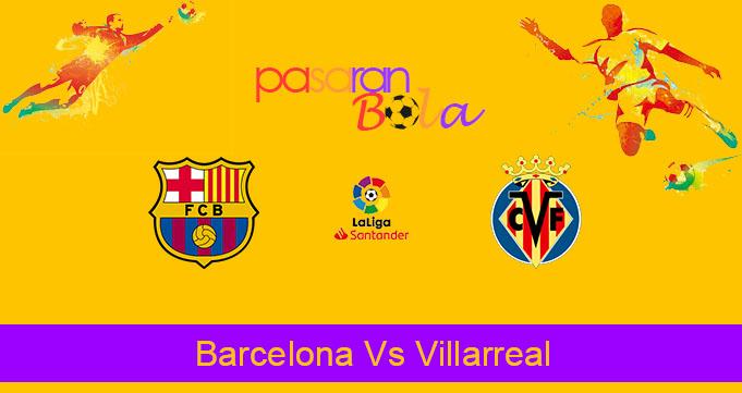 Prediksi Bola Barcelona Vs Villarreal 25 September 2019