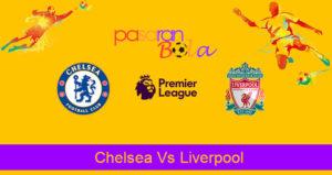 Prediksi Bola Chelsea Vs Liverpool 22 September 2019