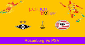 Prediksi Bola Rosenborg Vs PSV 4 Oktober 2019