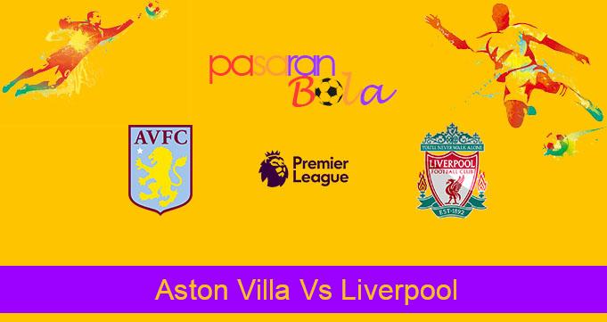 Prediksi Bola Aston Villa Vs Liverpool 2 November 2019