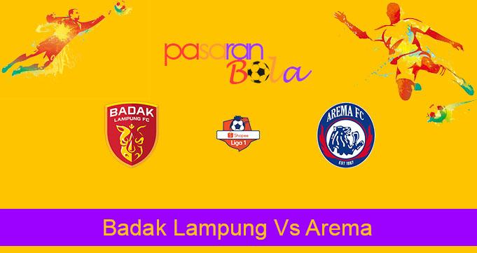 Prediksi Bola Badak Lampung Vs Arema 1 November 2019