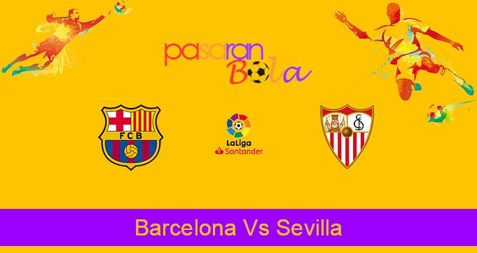 Prediksi Bola Barcelona Vs Sevilla 7 Oktober 2019