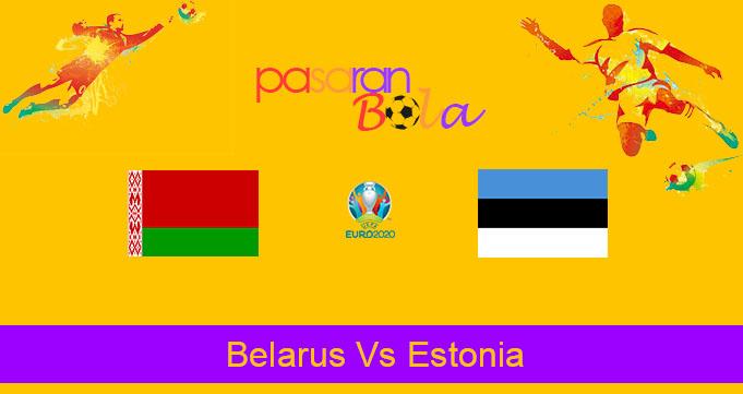 Prediksi Bola Belarus Vs Estonia 10 Oktober 2019
