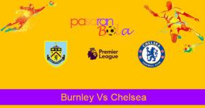 Prediksi Bola Burnley Vs Chelsea 26 Oktober 2019