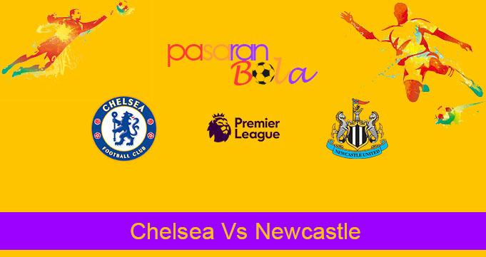 Prediksi Bola Chelsea Vs Newcastle 19 Oktober 2019
