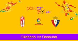 Prediksi Bola Granada Vs Osasuna 19 Oktober 2019