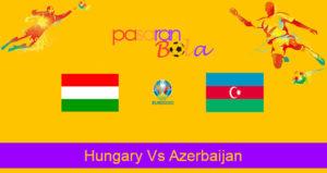 Prediksi Bola Hungary Vs Azerbaijan 13 Oktober 2019