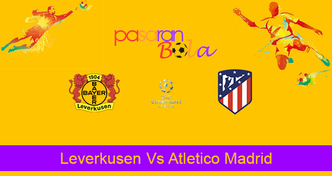 Prediksi Bola Leverkusen Vs Atletico Madrid 7 November 2019