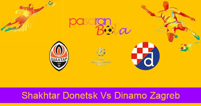 Prediksi Bola Shakhtar Donetsk Vs Dinamo Zagreb 22 Oktober 2019