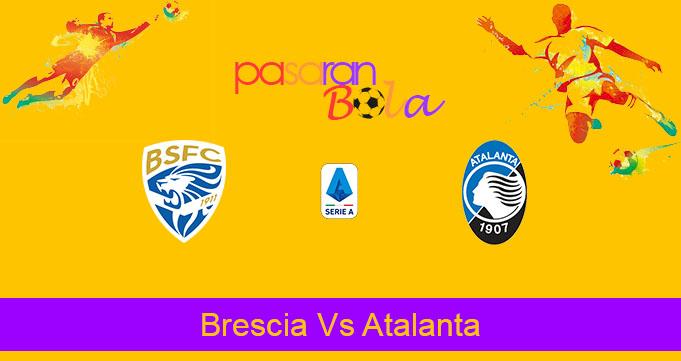 Prediksi Bola Brescia Vs Atalanta 30 November 2019