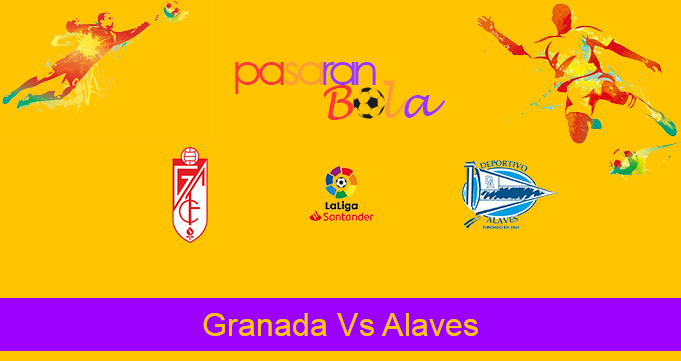 Prediksi Bola Granada Vs Alaves 7 Desember 2019
