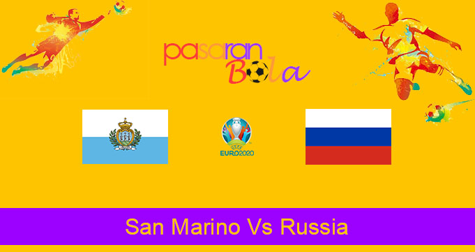Prediksi Bola San Marino Vs Russia 20 November 2019