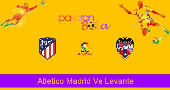 Prediksi Bola Atletico Madrid Vs Levante 5 Januari 2020