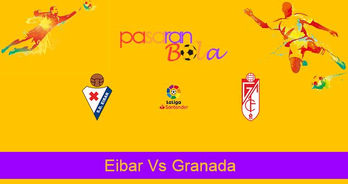 Prediksi Bola Eibar Vs Granada 21 Desember 2019