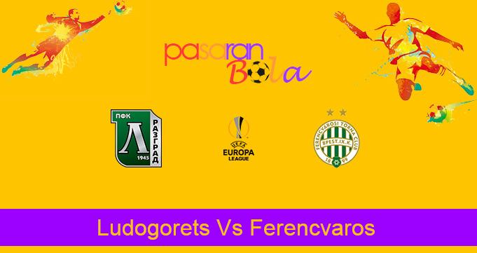 Prediksi Bola Ludogorets Vs Ferencvaros 13 Desember 2019