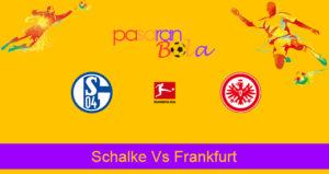 Prediksi Bola Schalke Vs Frankfurt 16 Desember 2019
