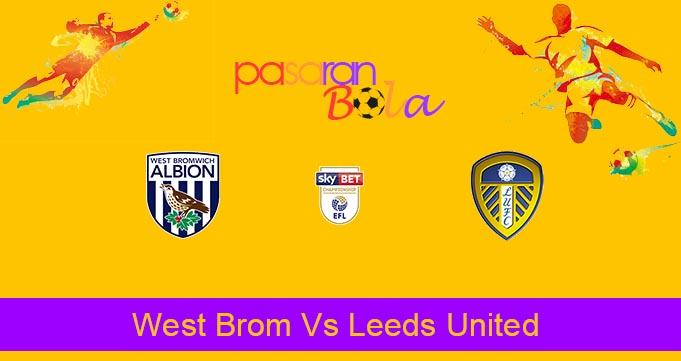 Prediksi Bola West Brom Vs Leeds United 2 Januari 2020