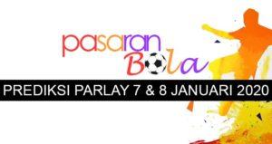 Prediksi Parlay 7 Dan 8 Januari 2020