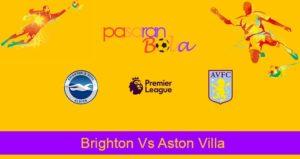Prediksi Bola Brighton Vs Aston Villa 18 Januari 2020