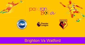 Prediksi Bola Brighton Vs Watford 9 Februari 2020