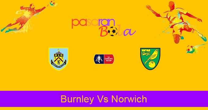 Prediksi Bola Burnley Vs Norwich 25 Januari 2020
