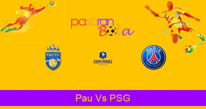 Prediksi Bola Pau Vs PSG 30 Januari 2020