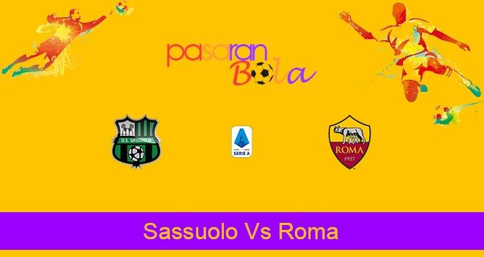 Prediksi Bola Sassuolo Vs Roma 2 Februari 2020