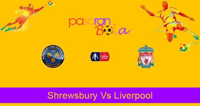 Prediksi Bola Shrewsbury Vs Liverpool 27 Januari 2020