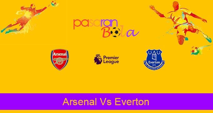 Prediksi Bola Arsenal Vs Everton 24 Februari 2020