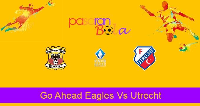 Prediksi Bola Go Ahead Eagles Vs Utrecht 14 Februari 2020
