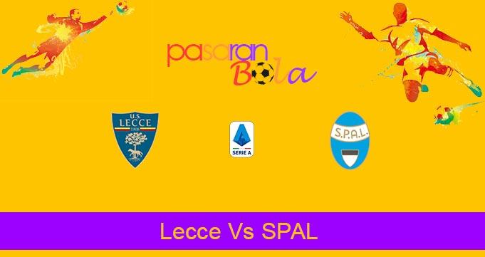 Prediksi Bola Lecce Vs SPAL 15 Februari 2020