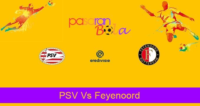 Prediksi Bola PSV Vs Feyenoord 1 Maret 2020