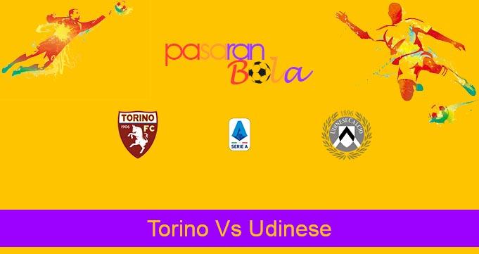 Prediksi Bola Torino Vs Udinese 7 Maret 2020