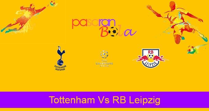 Prediksi Bola Tottenham Vs RB Leipzig 20 Februari 2020