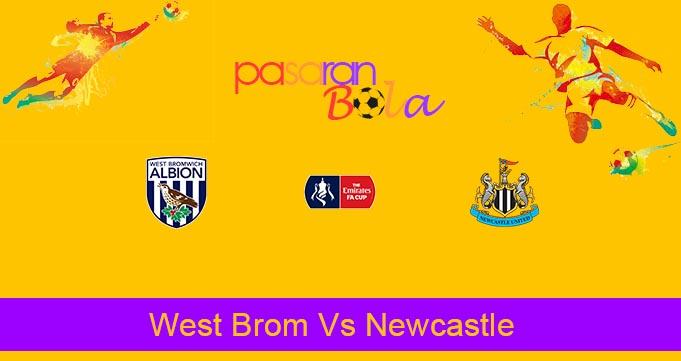 Prediksi Bola West Brom Vs Newcastle 4 Maret 2020