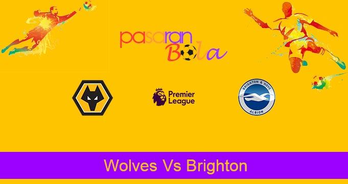 Prediksi Bola Wolves Vs Brighton 7 Maret 2020