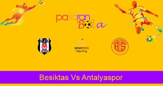 Prediksi Bola Besiktas Vs Antalyaspor 22 Maret 2020