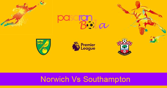 Prediksi Bola Norwich Vs Southampton 14 Maret 2020