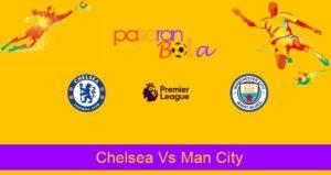Prediksi Bola Chelsea Vs Man City 26 Juni 2020