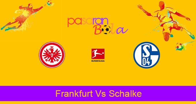 Prediksi Bola Frankfurt Vs Schalke 18 Juni 2020