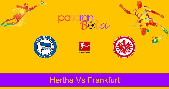 Prediksi Bola Hertha Vs Frankfurt 13 Juni 2020