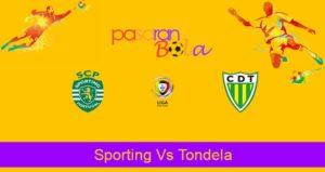 Prediksi Bola Sporting Vs Tondela 19 Juni 2020